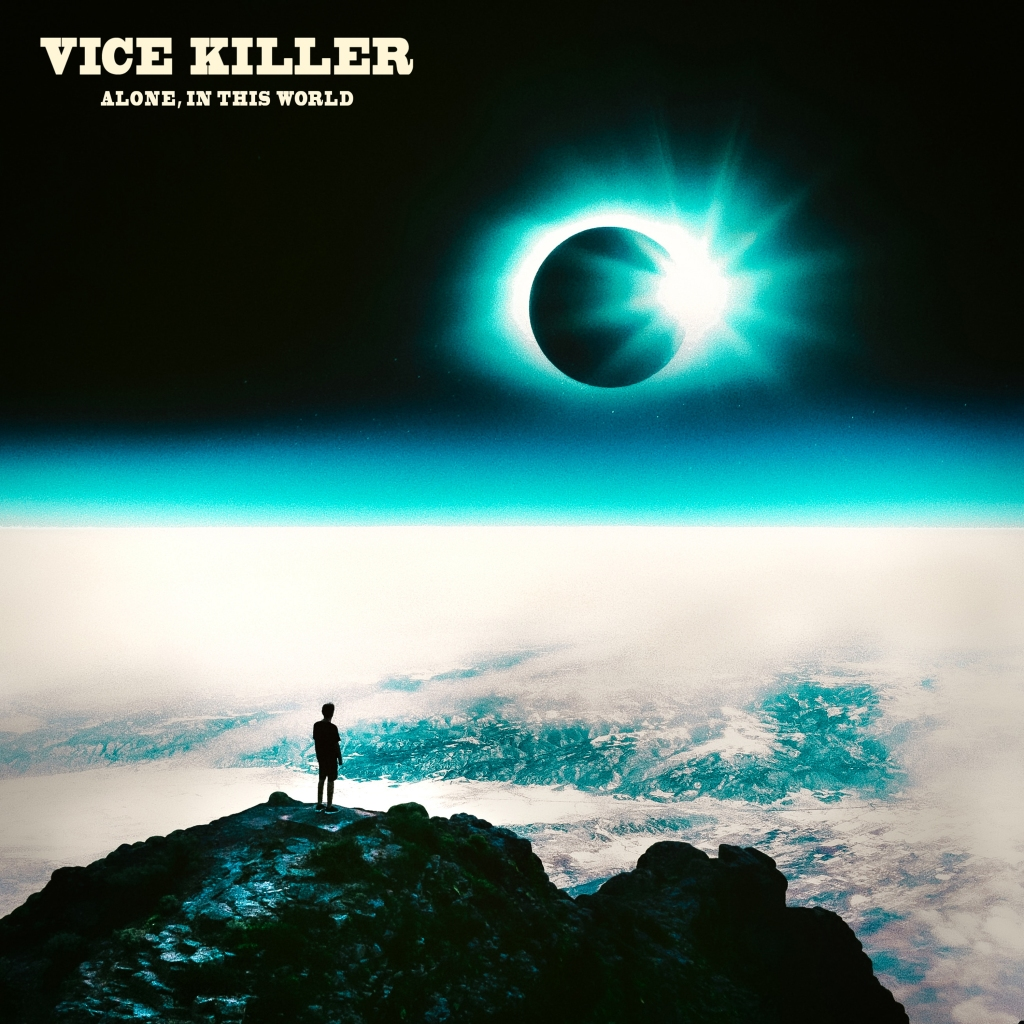 Vice Killer debut EP 'Alone In This World'